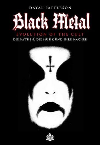 Dayal Patterson - BLACK METAL: EVOLUTION OF THE CULT