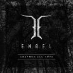 Engel - Abandon All Hope