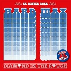 Hard Wax - Diamond In The Rough