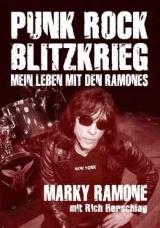 Marky Ramone - Punk Rock Blitzkrieg - Mein Leben mit den RAMONES