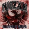 Miozän – Surrender Denied