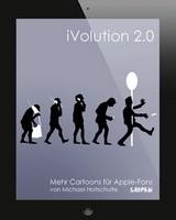 Michael Holtschulte - iVolution 2.0 - Mehr Cartoons für Apple-Fans