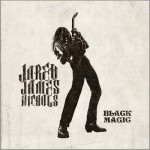 Jared James Nichols - Black Magic