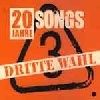 Dritte Wahl - 20 Jahre 20 Songs