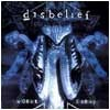 Disbelief - Worst Enemy