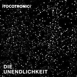 Tocotronic - Die Unendlichkeit