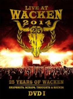 25 Years of Wacken – Snapshots, Scraps, Thoughts & Sounds (DVD)