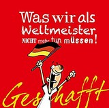 Michael Kernbach, Miguel Fernandez (Illustr.) - Geschafft! Was wir als Weltmeister nicht mehr tun müssen!