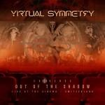 Virtual Symmetry  -  EXOVERSE Live - Out Of The Shadow