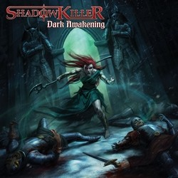 Shadow Killer – Dark Awakening