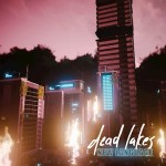 Dead Lakes  -  New Language
