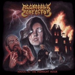 Aggressive Perfector – Havoc At The Midnight Hour