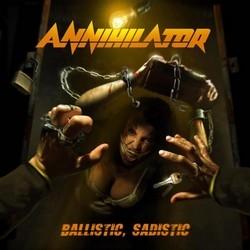 Annihilator – Ballistic, Sadistic