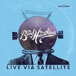 The Band Of Heathens – Live Via Satellite – EP