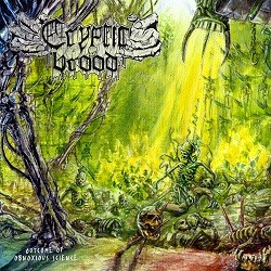 Cryptic Brood - Outcome Of Obnoxious Science