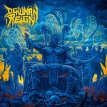 Dehumn Reign - Descending Upon The Oblivious