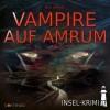 Insel-Krimi: Vampire auf Amrum (17)
