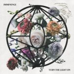 Imminence - Put The Light On