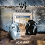 NMB – The Neal Morse Band – Innocence and Danger