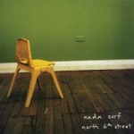 Nada Surf - North 6th Street