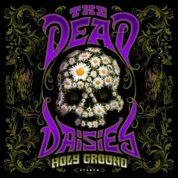 The Dead Daisies - Holyground