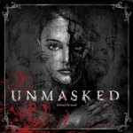 Unmasked - Behind The Mask