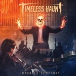 Timeless Haunt – Haunted Symphony EP