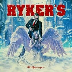 Rykers – The Beginning. . .