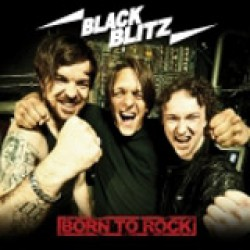 Black Blitz - Born to Rock