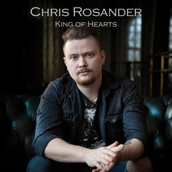 Chris Rosander – King of Hearts