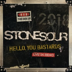 Stone Sour - Hello, You Bastards: Live In Reno
