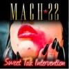 Mach22 – Sweet Talk Intervention