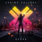 Eskimo Callboy - Rehab