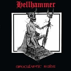 Hellhammer - Apocalyptic Raids ReRelase