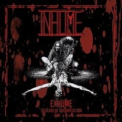 Inhume - Exhume: 25 Years of Decomposition