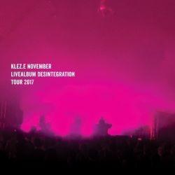 Kleze - November – Desintegration (Live)