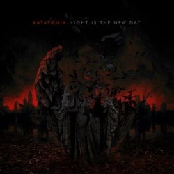 Katatonia - Night Is The New Day (10th Anniversary Edition)
