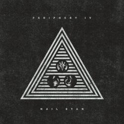Periphery - Periphery IV: Hail Stan
