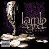 Lamb Of God - Sacrament
