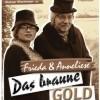 Frieda & Anneliese - Das braune Gold von Plattengülle DVD