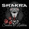 Shakra - Snakes And Ladders