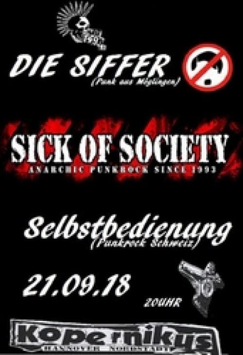 Sick of Society, Die Siffer, Selbstbedienung – Kopernikus Hannover