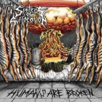 Sisters Of Suffocation - Humans Are Broken