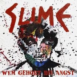 Slime – Wem gehört die Angst