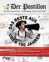 Der Postillon: Das Beste aus über 160 Jahren